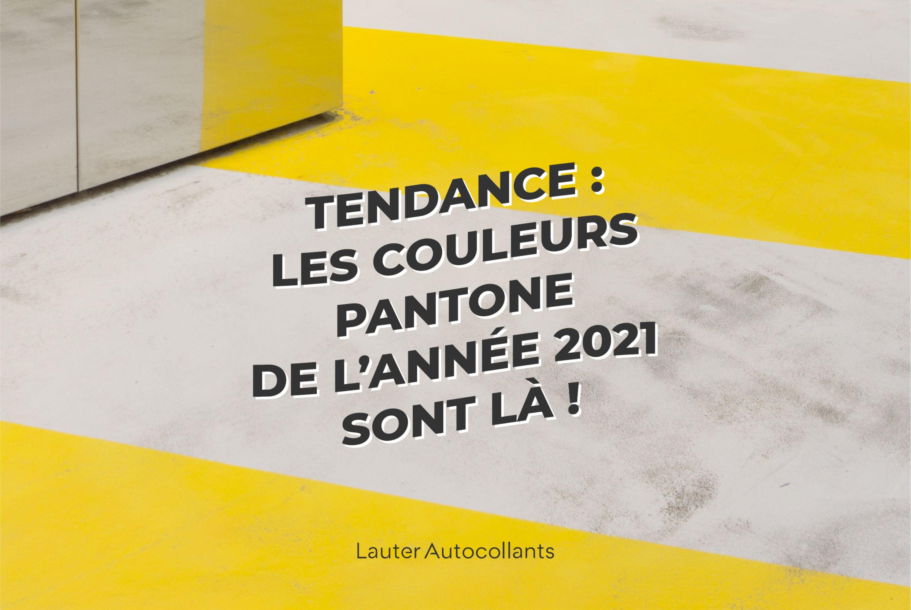Tendance : Les couleurs Pantone de l'année 2021 sont là !